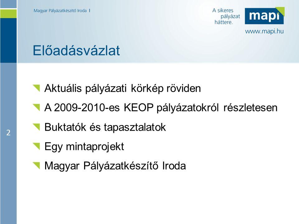 13 Távhő-szektor energetikai korszerűsítése KEOP-2009- 5.4.0 Cél: a távhőszolgáltatók és -termelők energia-takarékosság, - hatékonyság fokozására irányuló beruházásainak támogatása Forrás: 8 Mrd Ft Pályázók köre: távhőszolgáltatók, távhőtermelők pályázhatnak, ha távhőszolgáltatói működési engedéllyel rendelkeznek Támogatható tevékenységek: távhőellátás energiahatékonysági korszerűsítése Támogatás mértéke: 25% - 50% Támogatás összege: 10 M – 500 M Ft