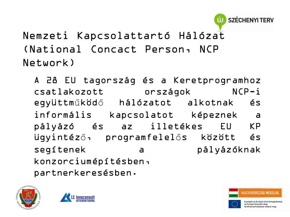 A 28 EU tagország és a Keretprogramhoz csatlakozott országok NCP-i együttműködő hálózatot alkotnak és informális kapcsolatot képeznek a pályázó és az illetékes EU KP ügyintéző, programfelelős között és segítenek a pályázóknak konzorciumépítésben, partnerkeresésben.