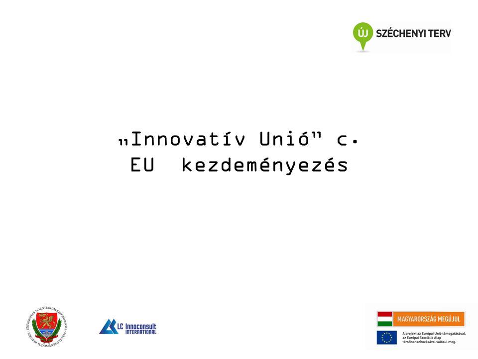 """""""Innovatív Unió c. EU kezdeményezés"""