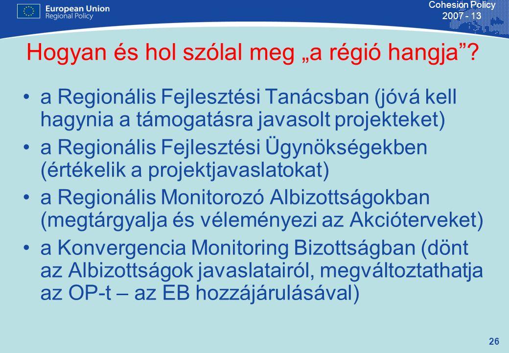 """26 Cohesion Policy 2007 - 13 Hogyan és hol szólal meg """"a régió hangja ."""