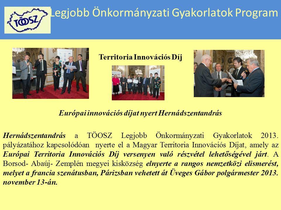 Legjobb Önkormányzati Gyakorlatok Program Territoria Innovációs Díj 2013-ban a Francia-Magyar Kezdeményezések (INFH), a Helyi Obszervatórium (LRMI) és a TÖOSZ által létrehozott Magyar Territoria Innovációs Díj Szervező Bizottsága csatlakozott a Legjobb Önkormányzati Gyakorlatok pályázati rendszeréhez.