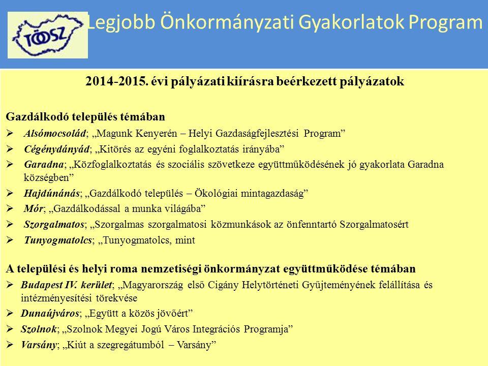 """Legjobb Önkormányzati Gyakorlatok Program 2014-2015. évi pályázati kiírásra beérkezett pályázatok Közfoglalkoztatás témában  Szarvas; """"Út a termőföld"""