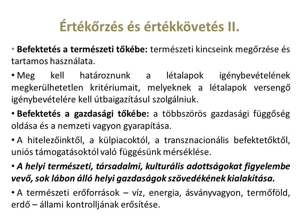 Értékőrzés és értékkövetés II.