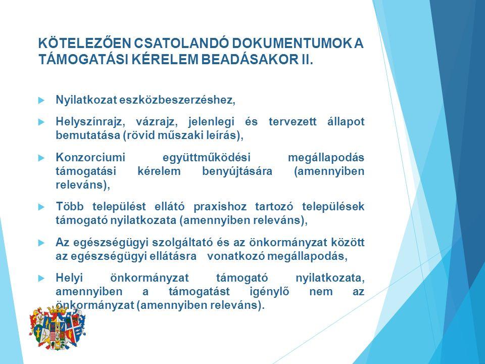 KÖTELEZŐEN CSATOLANDÓ DOKUMENTUMOK A TÁMOGATÁSI KÉRELEM BEADÁSAKOR II.