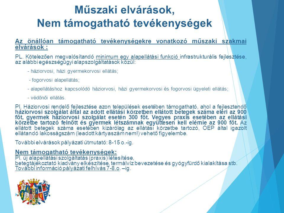 Műszaki elvárások, Nem támogatható tevékenységek Az önállóan támogatható tevékenységekre vonatkozó műszaki szakmai elvárások : PL.