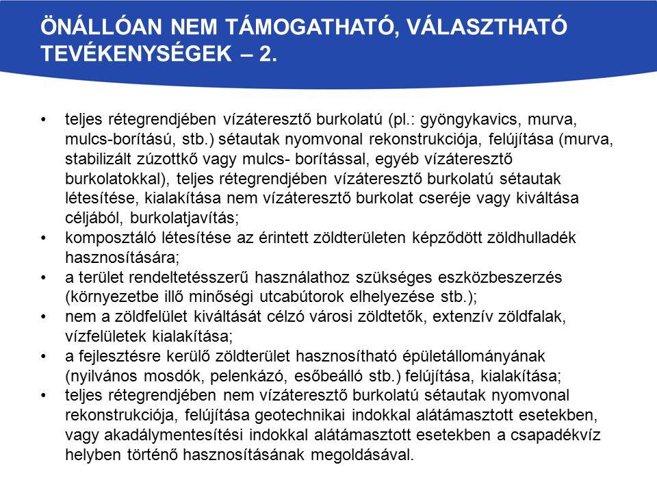 ÖNÁLLÓAN NEM TÁMOGATHATÓ, VÁLASZTHATÓ TEVÉKENYSÉGEK – 2.