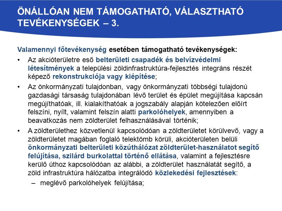 ÖNÁLLÓAN NEM TÁMOGATHATÓ, VÁLASZTHATÓ TEVÉKENYSÉGEK – 3.