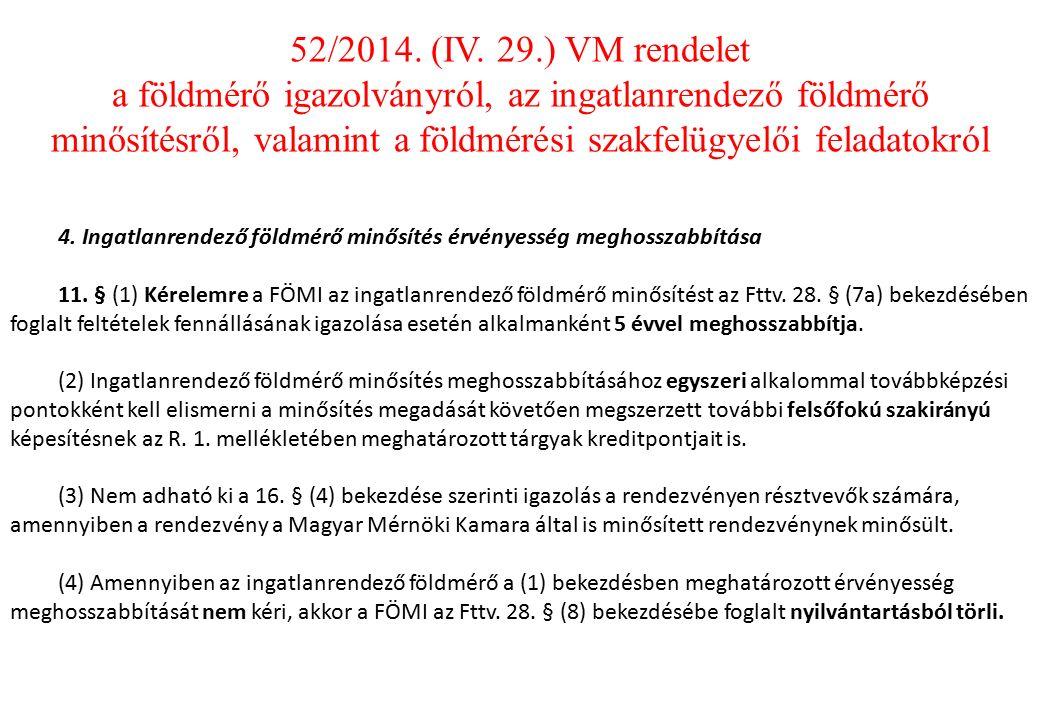 4. Ingatlanrendező földmérő minősítés érvényesség meghosszabbítása 11.
