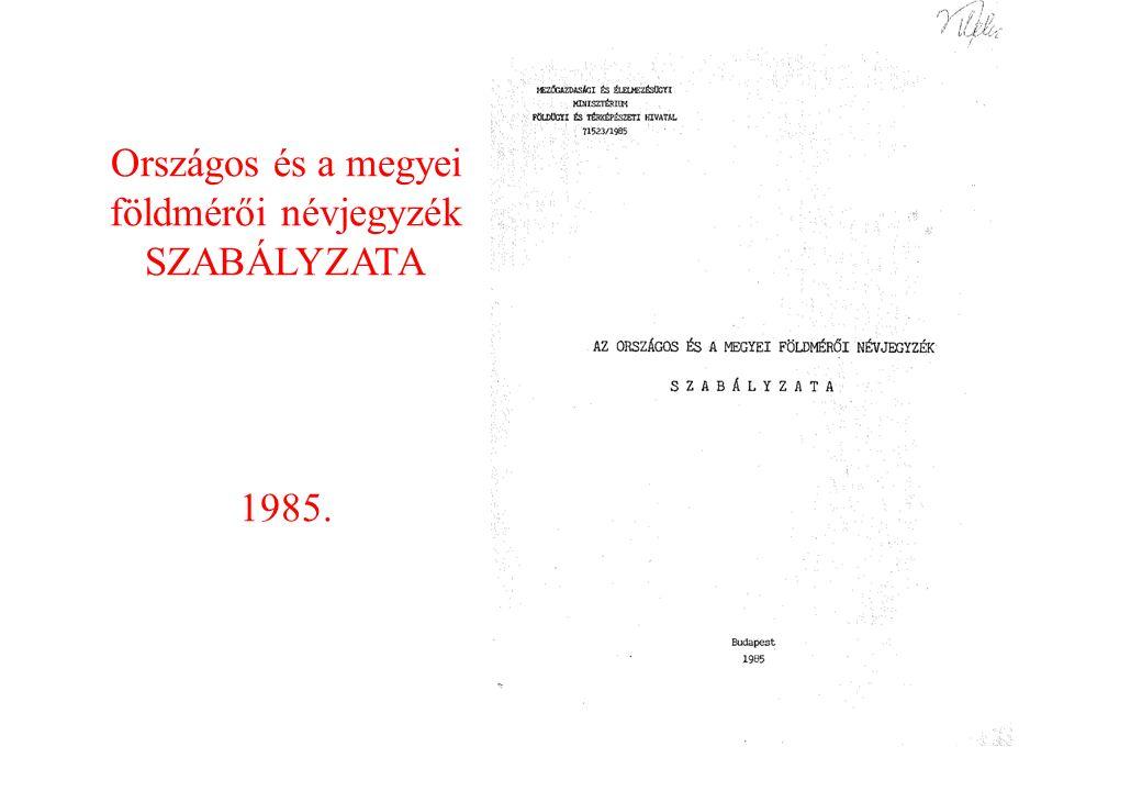 Országos és a megyei földmérői névjegyzék SZABÁLYZATA 1985.