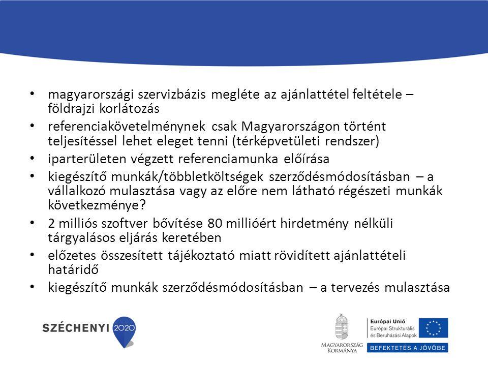 magyarországi szervizbázis megléte az ajánlattétel feltétele – földrajzi korlátozás referenciakövetelménynek csak Magyarországon történt teljesítéssel lehet eleget tenni (térképvetületi rendszer) iparterületen végzett referenciamunka előírása kiegészítő munkák/többletköltségek szerződésmódosításban – a vállalkozó mulasztása vagy az előre nem látható régészeti munkák következménye.