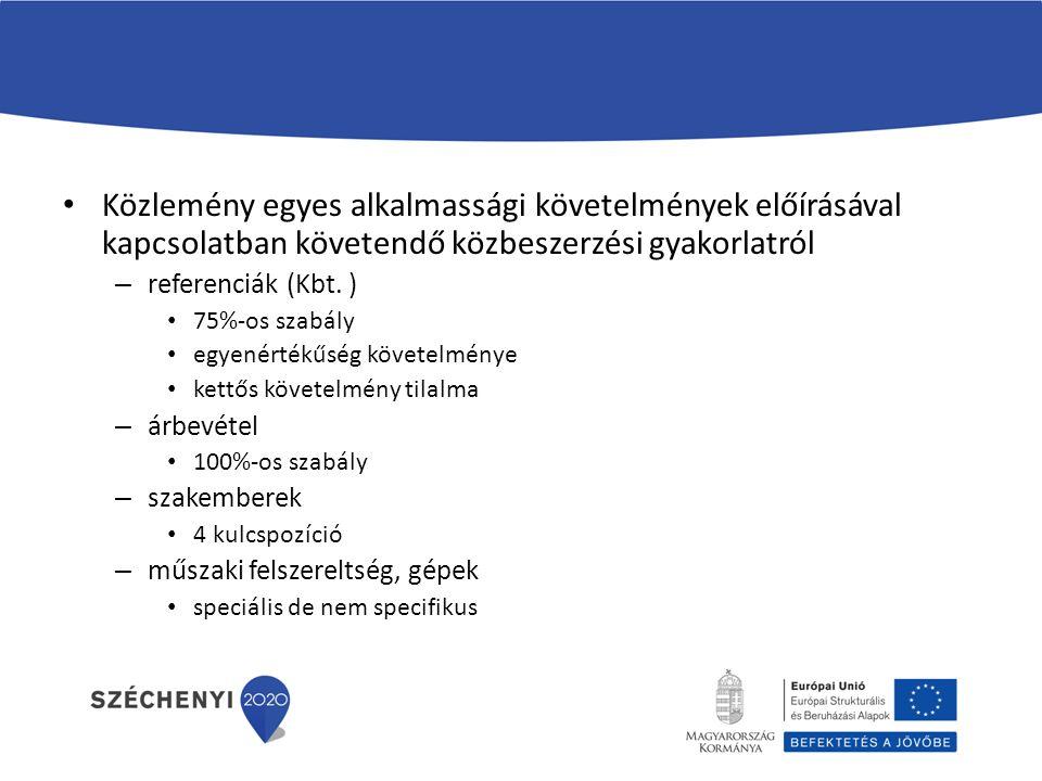 Közlemény egyes alkalmassági követelmények előírásával kapcsolatban követendő közbeszerzési gyakorlatról – referenciák (Kbt.