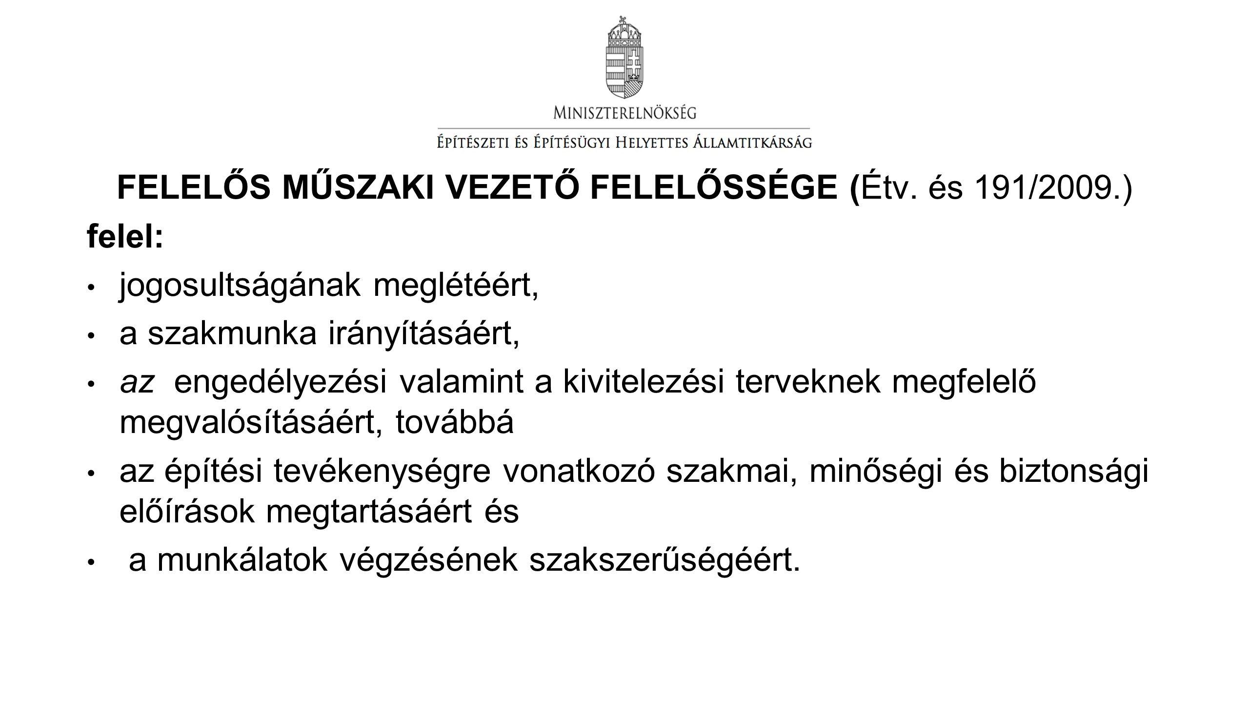 FELELŐS MŰSZAKI VEZETŐ FELELŐSSÉGE (Étv.