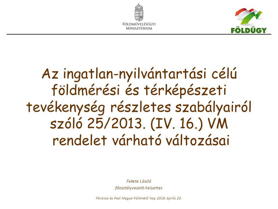 Az ingatlan-nyilvántartási célú földmérési és térképészeti tevékenység részletes szabályairól szóló 25/2013.