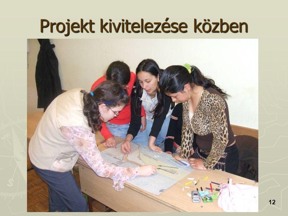 Projekt kivitelezése közben 12