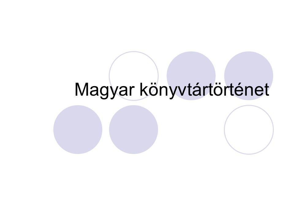 Magyar Könyvtártörténet 18.