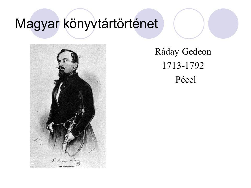 Magyar könyvtártörténet Ráday Gedeon 1713-1792 Pécel
