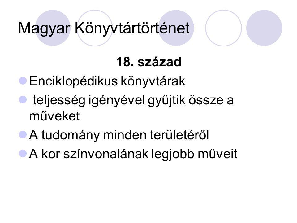 Magyar könyvtártörténet Nyilvánosítás tényét jelző márványtábla