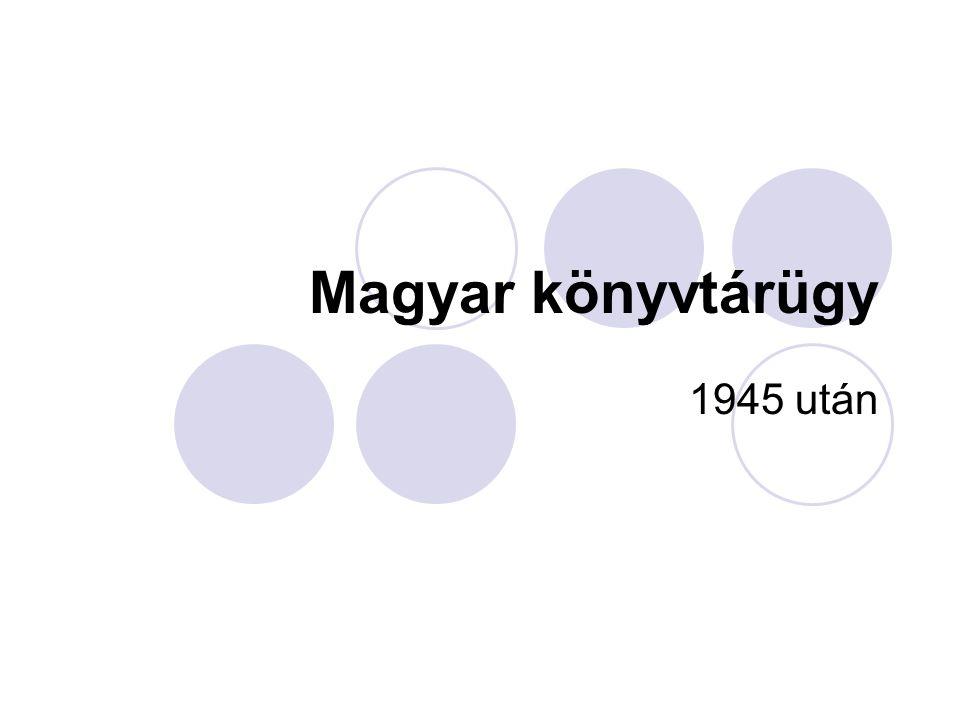 Magyar könyvtárügy 1945 után