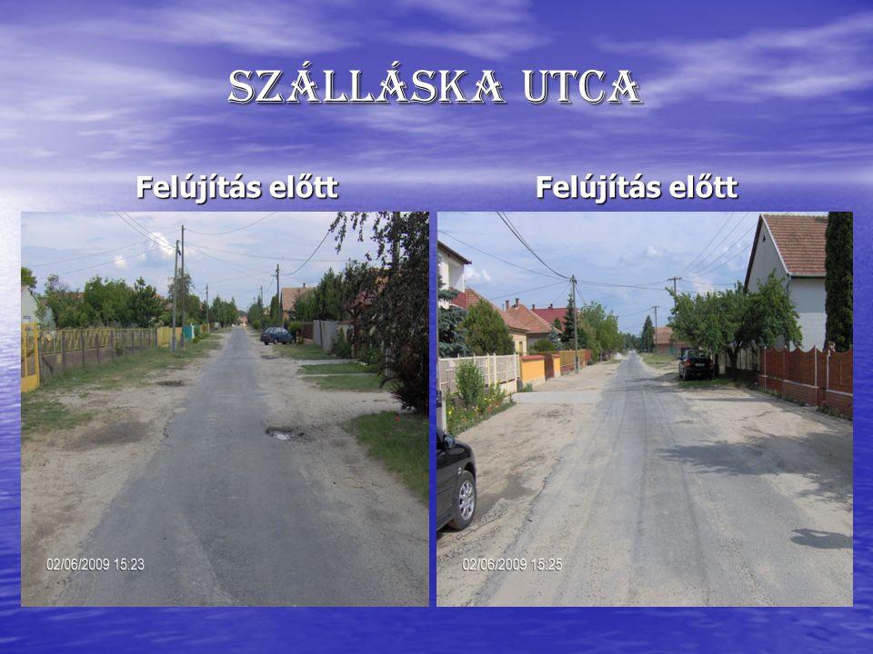 Szálláska utca Felújítás előtt