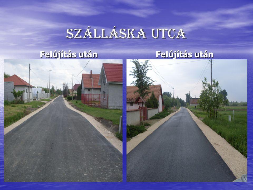 Szálláska utca Felújítás után