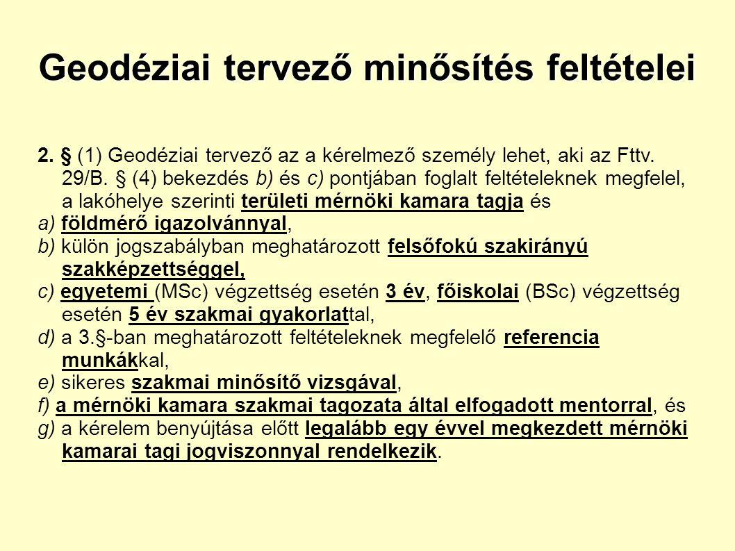 Geodéziai tervező minősítés feltételei 2.