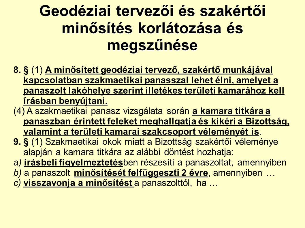 Geodéziai tervezői és szakértői minősítés korlátozása és megszűnése 8.