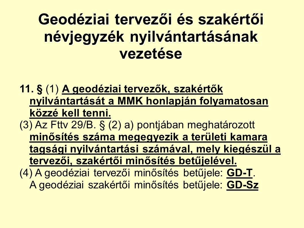 Geodéziai tervezői és szakértői névjegyzék nyilvántartásának vezetése 11.