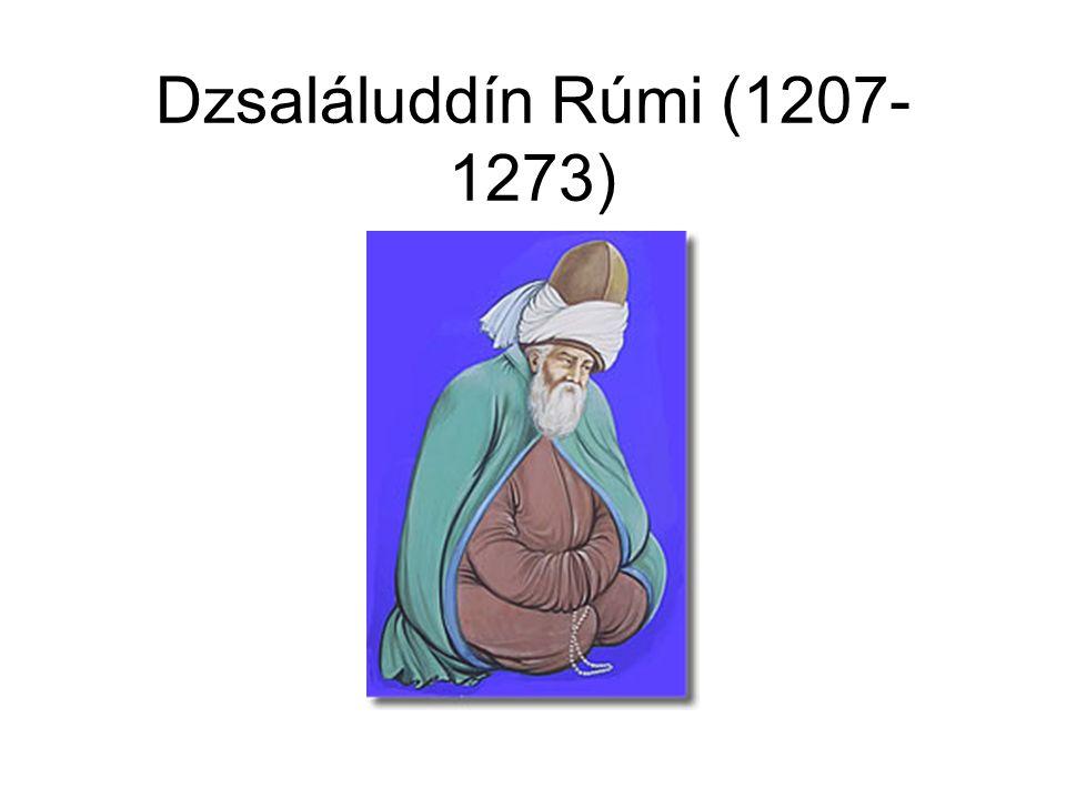 Dzsaláluddín Rúmi (1207- 1273)