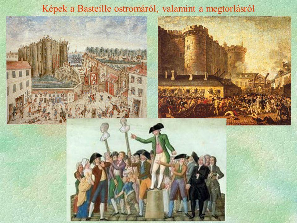 Képek a Basteille ostromáról, valamint a megtorlásról