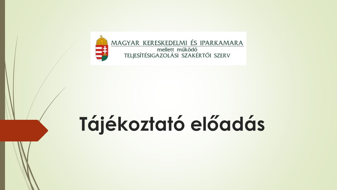 A TSZSZ működéséről és eljárásáról rendelkező jogszabályok  2013.