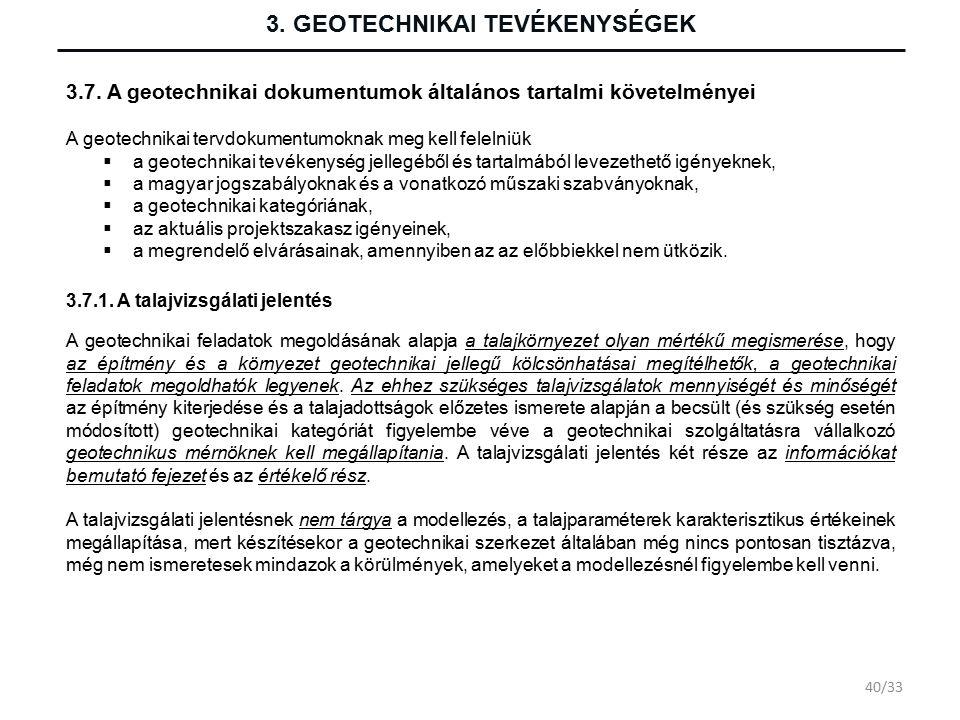 3. GEOTECHNIKAI TEVÉKENYSÉGEK 3.7.