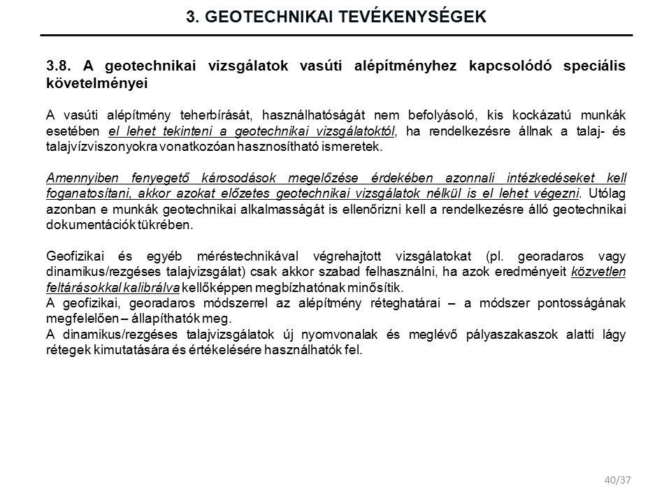 3. GEOTECHNIKAI TEVÉKENYSÉGEK 3.8.