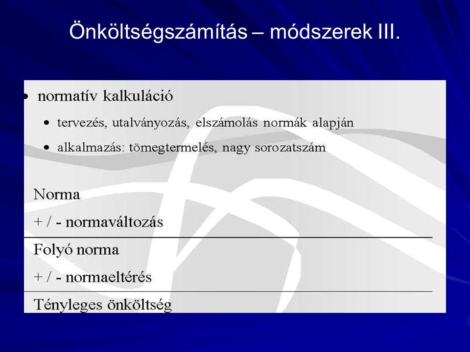 Önköltségszámítás – módszerek III.