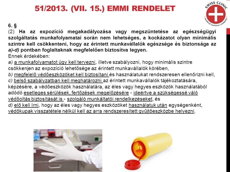 51/2013. (VII. 15.) EMMI RENDELET 6.