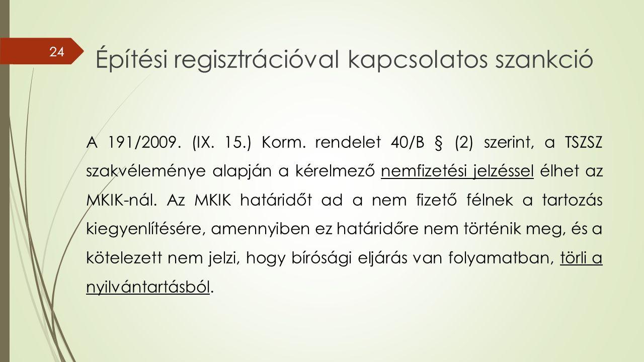 Építési regisztrációval kapcsolatos szankció A 191/2009.