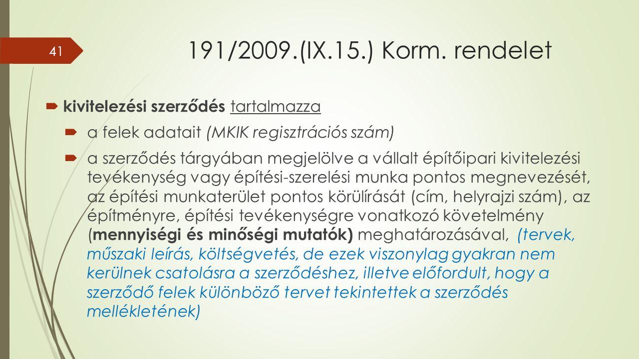 191/2009.(IX.15.) Korm.