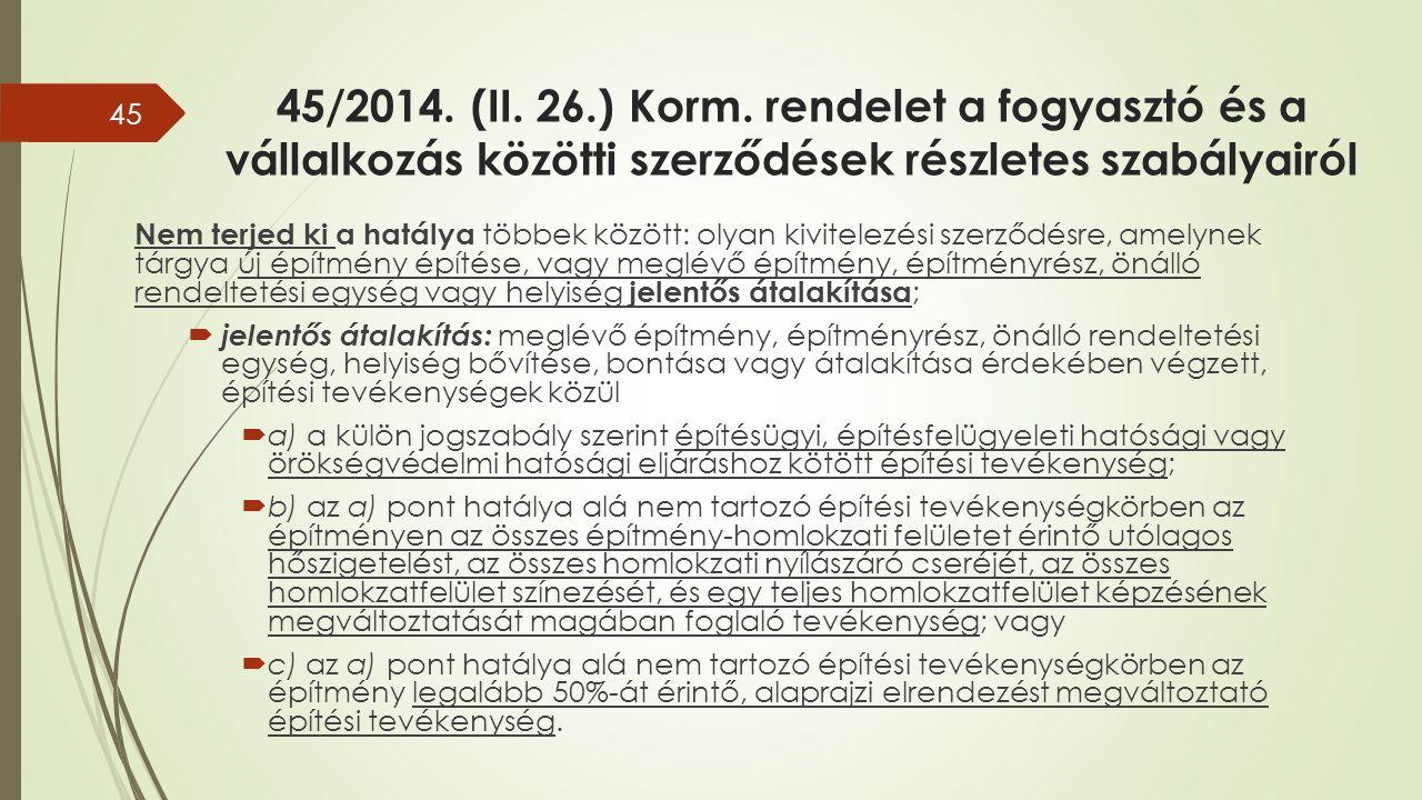 45/2014. (II. 26.) Korm.