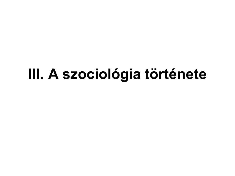 III. A szociológia története
