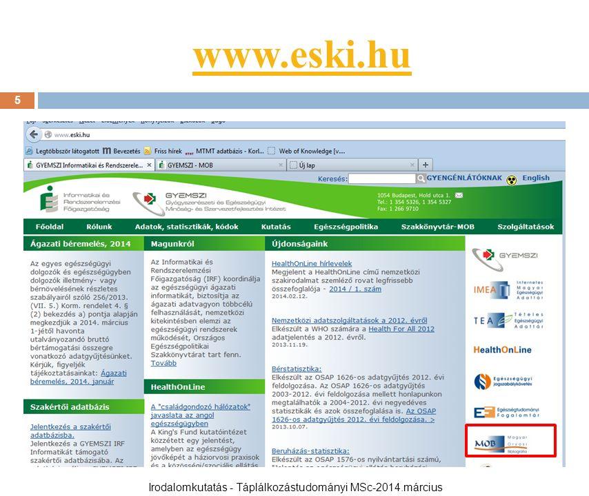 www.eski.hu 5 Irodalomkutatás - Táplálkozástudományi MSc-2014.március