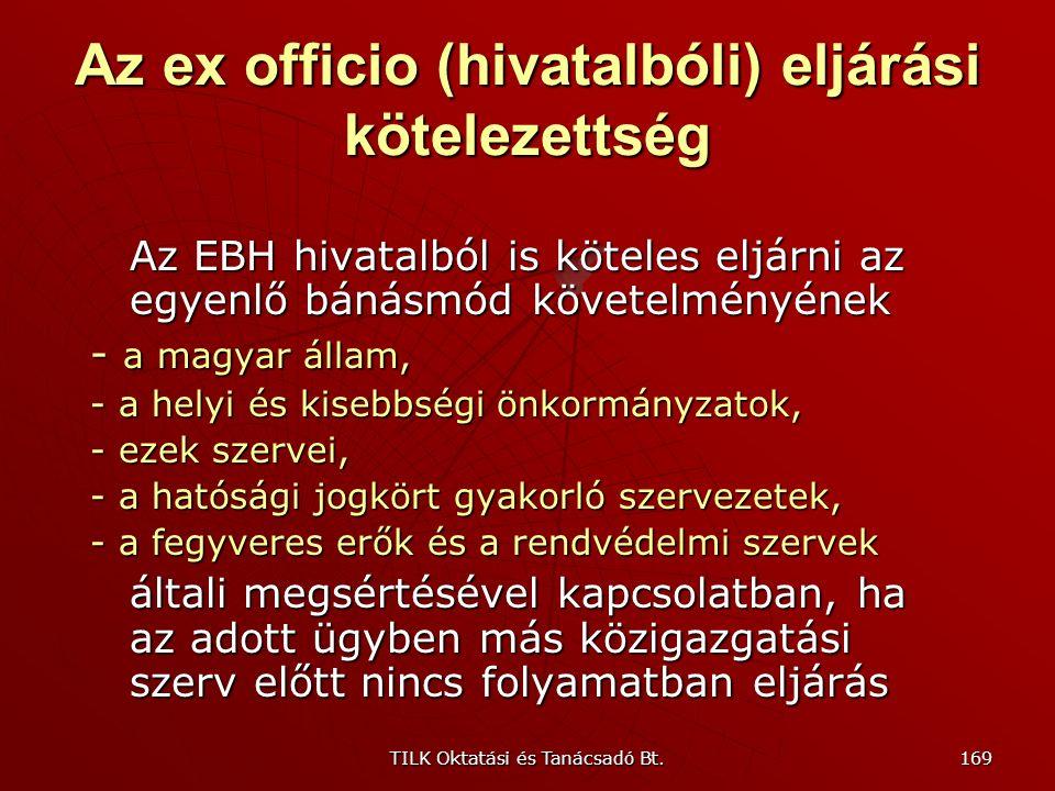 TILK Oktatási és Tanácsadó Bt. 168 Az ítélt dolog Amennyiben az ügyet valamely közigazgatási szerv elbírálta, úgy más közigazgatási szerv ugyanazon üg