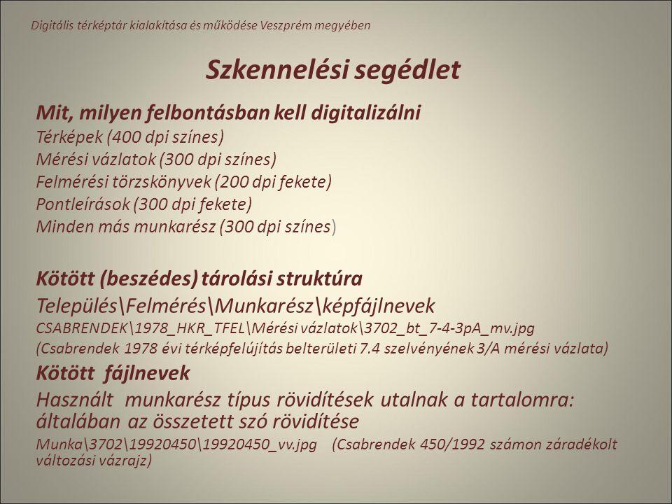 Munkarészek digitalizálásra való előkészítése Analóg munkarészek mennyiségének felmérése Leltár készítés: 6 térképtár, 104 db térképtároló szekrény, 4