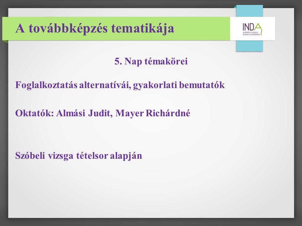A továbbképzés tematikája 5.