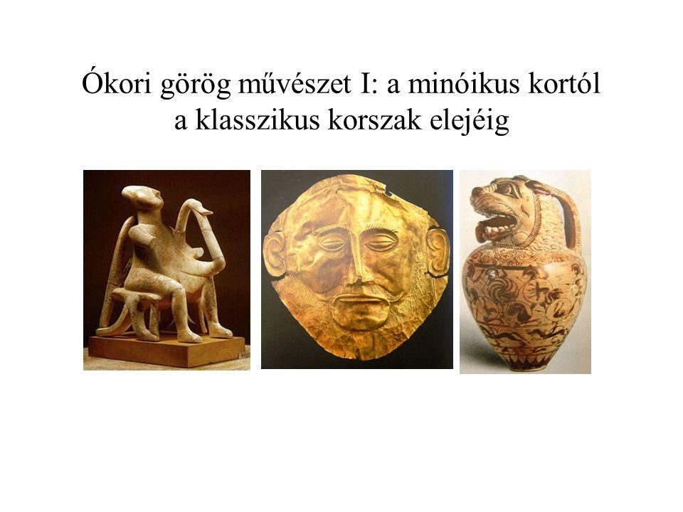 Ókori görög művészet I: a minóikus kortól a klasszikus korszak elejéig