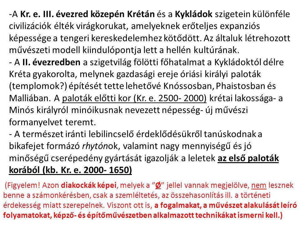 Syros  A Kykladikus művészet bölcsője,  H E L L A S