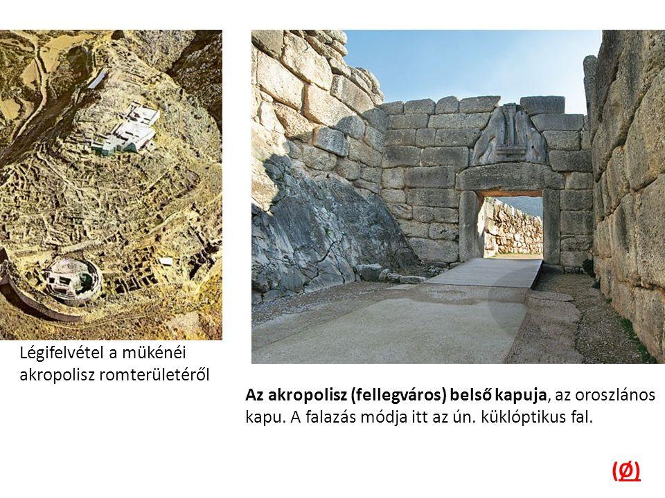 Légifelvétel a mükénéi akropolisz romterületéről Az akropolisz (fellegváros) belső kapuja, az oroszlános kapu.