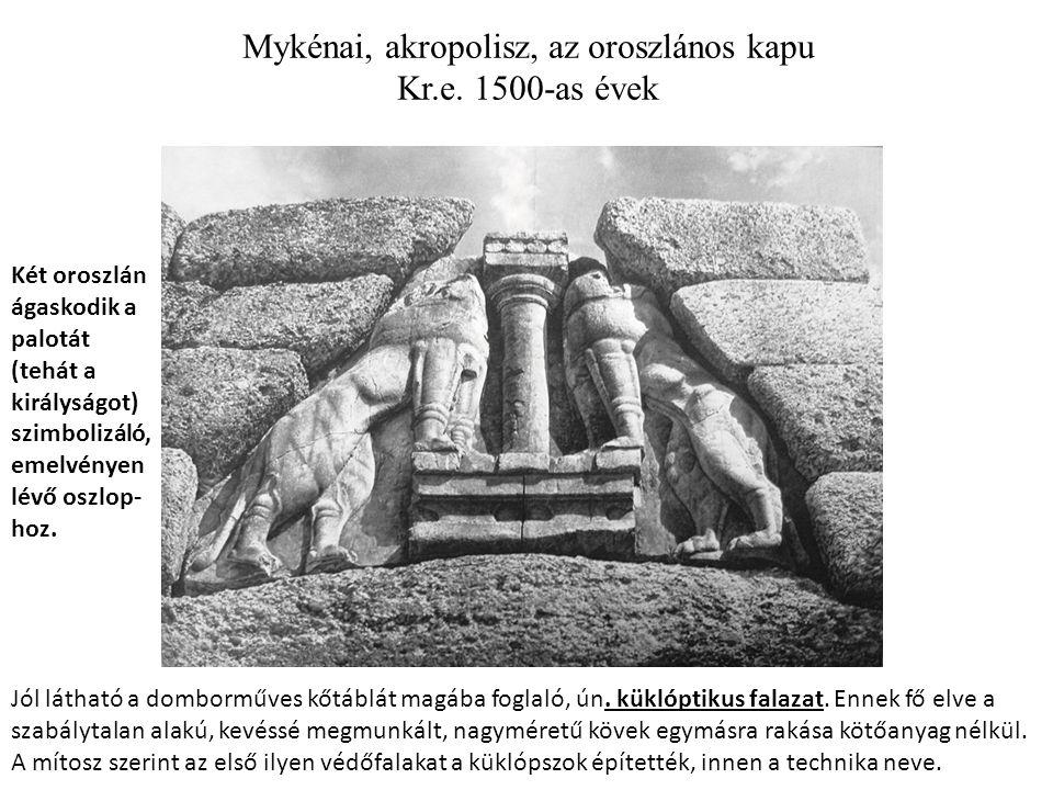 Mykénai, akropolisz, az oroszlános kapu Kr.e.