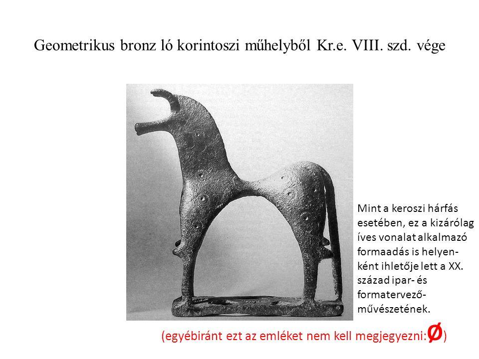 Geometrikus bronz ló korintoszi műhelyből Kr.e.VIII.
