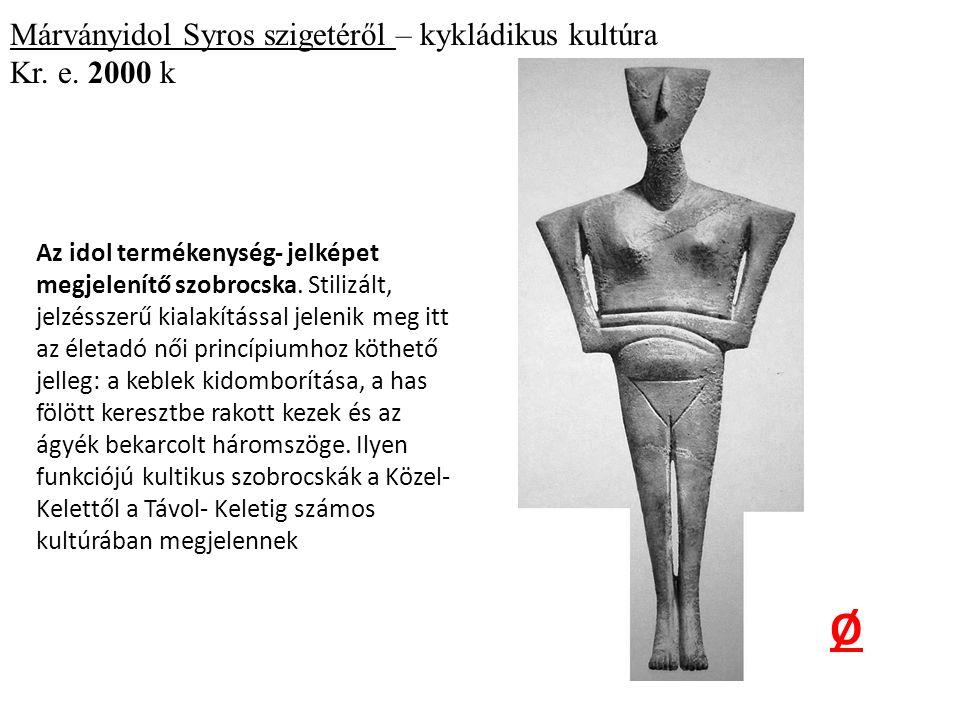 Márványidol Syros szigetéről – kykládikus kultúra Kr.