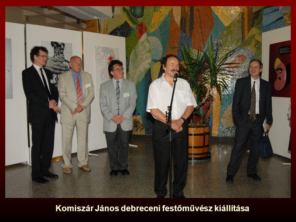 Komiszár János debreceni festőművész kiállítása