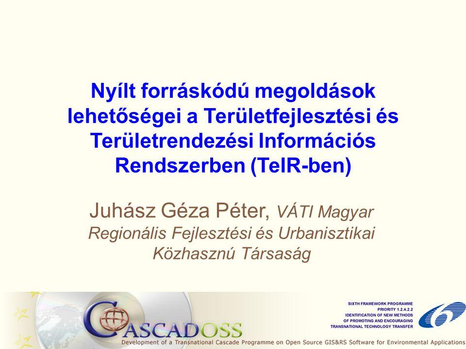 Tartalom Röviden a VÁTI-ról A Területfejlesztési és Területrendezési Információs Rendszer (TeIR) ill.